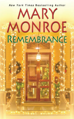 Remembrance a new book by Mary Monroe
