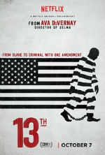 13th — Documentary Discusses Contemporary Slavery in America