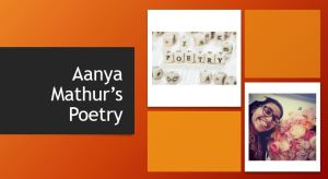 Aanya Mathur's Poetry
