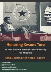 Honoring Kwame Ture – Los Angeles, CA, US