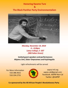 Honoring Kwame Ture and The Black Panther Party Environmentalism – Oakland, CA, U.S.