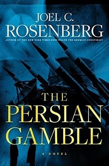 Colored Image of book cover of 'The Persian Gamble' by Joel Rosenberg. Badkground in various shades of blue with star in top left and large weapon with missiles inforeground and 2 small silhouetted figures. Middle East political thrillers.
