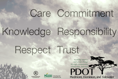 Care, commitment, knowledge, responsibility, respect, and trust. PDOT Values