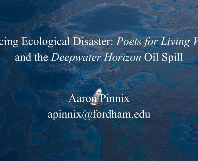 ASLE Presentation: Surfacing Ecological Disaster