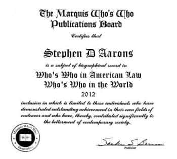 Stephen D Aarons in The Marquis Who's Who Publications 2012