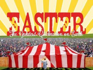 easter-greatest-celebration-on-earth