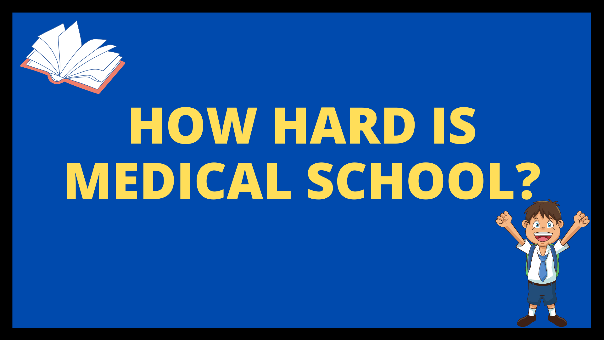 How hard is medical school?