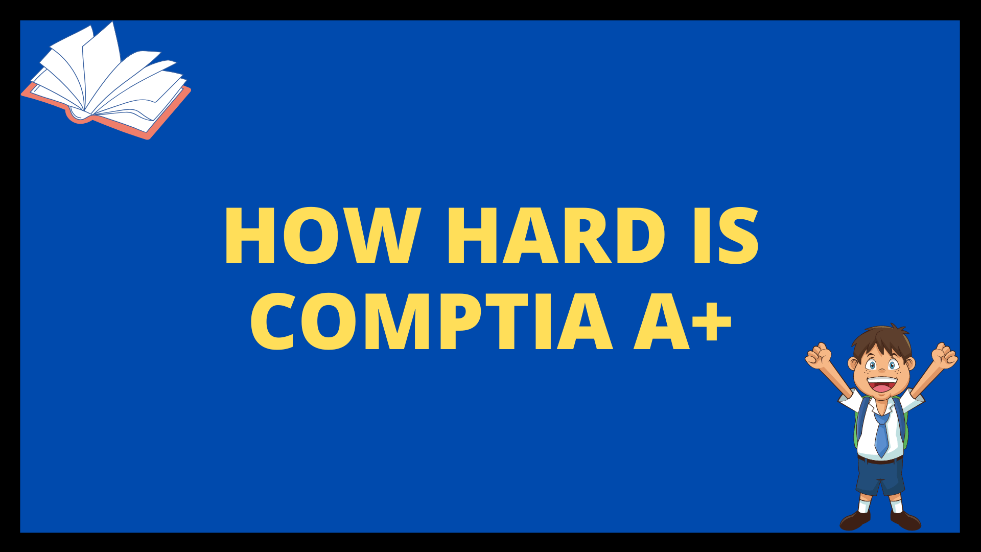 How Hard is Comptia A+
