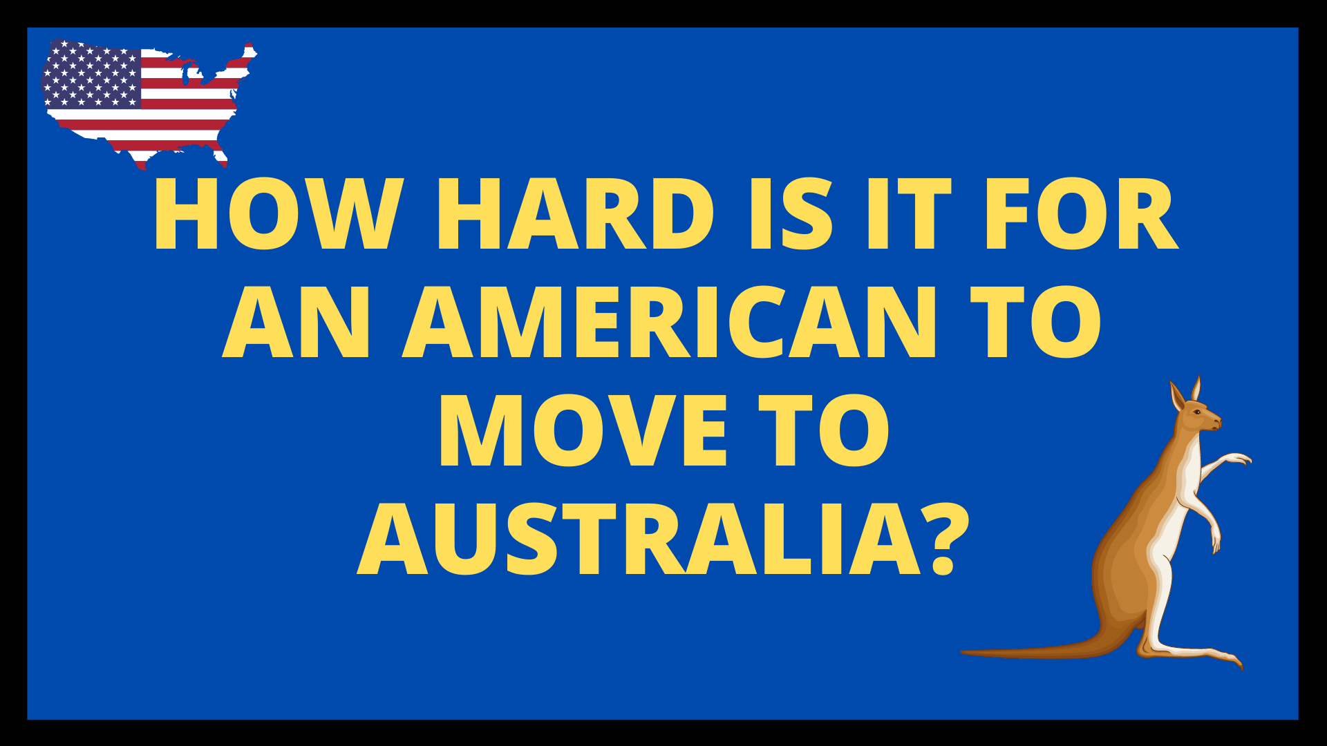 How Hard is it for an American to move to Australia?
