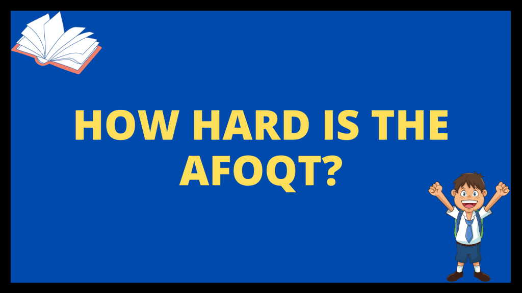 How Hard is the AFOQT?
