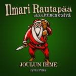 Aavetaajuus-podcastin bonusjakso! Ilmari Rautapää joulufiiliksissä