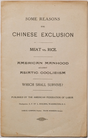 Some reasons for Chinese Exclusion, Meat vs. Rice, American Manhood Against Asiatic Cooliesm, Which Shall Survive? (Washington D.C.: American Foundation of Labor, 1902). Yoshio Kishi / Irene Yah Ling Sun Collection of Asian Americana made possible in lasrge part in memory of Dr. Wei Yu Chen. Fales Library and Special Collections, New York University.
