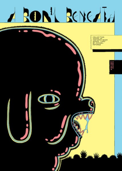 A Body Beneath by Michael DeForge, published by Koyama Press this fall.