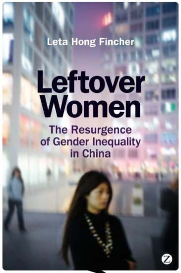 China's state media have repeatedly told women since 2008 that if they are not married by the age of 27 , they will be leftover and unwanted, according to book author Leta Hong Fincher.