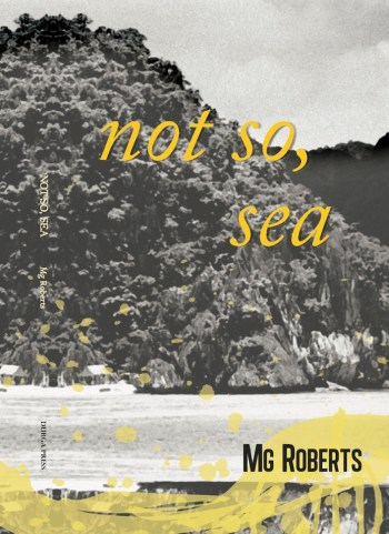 not so, sea by Mg Roberts. Durga Press, 2014.
