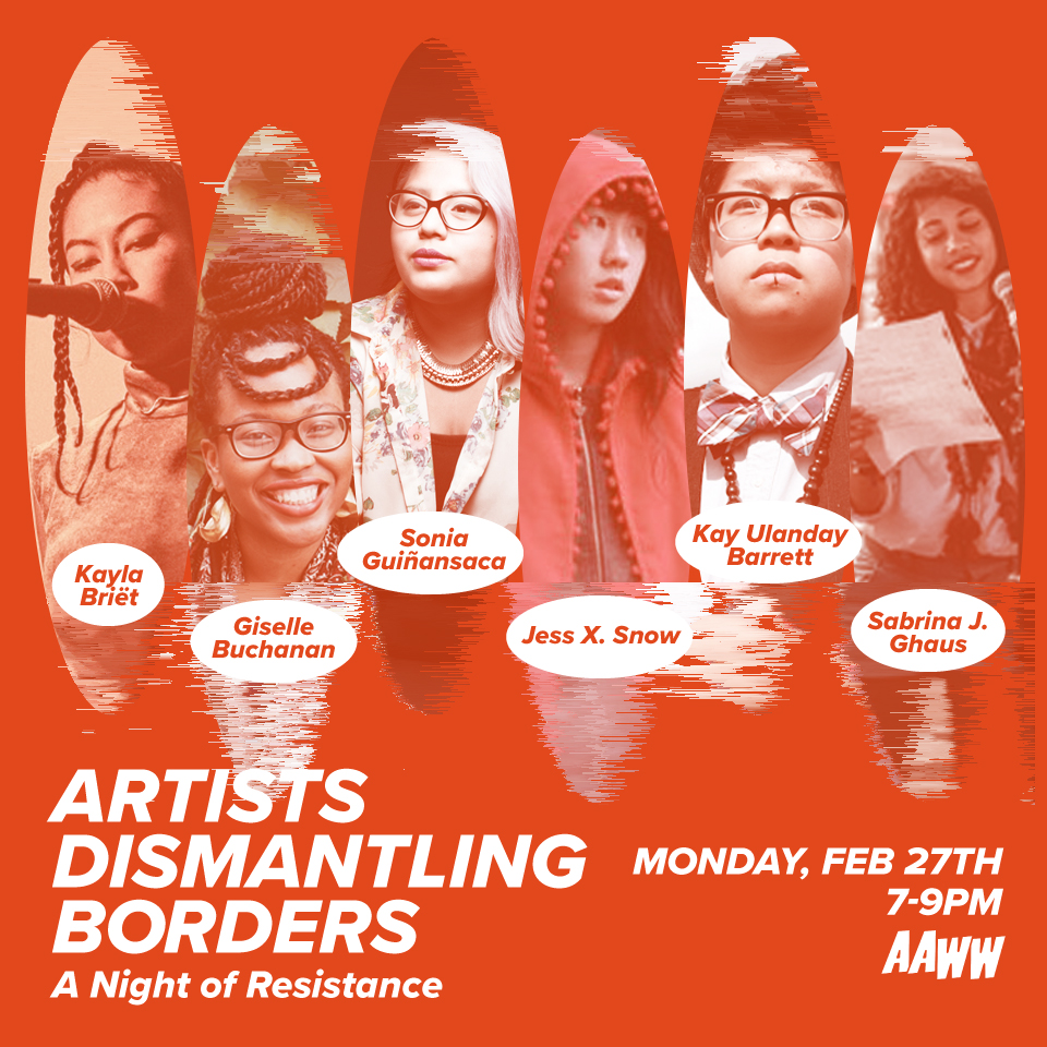 Artists Dismantling Borders: A Night of Resistance
