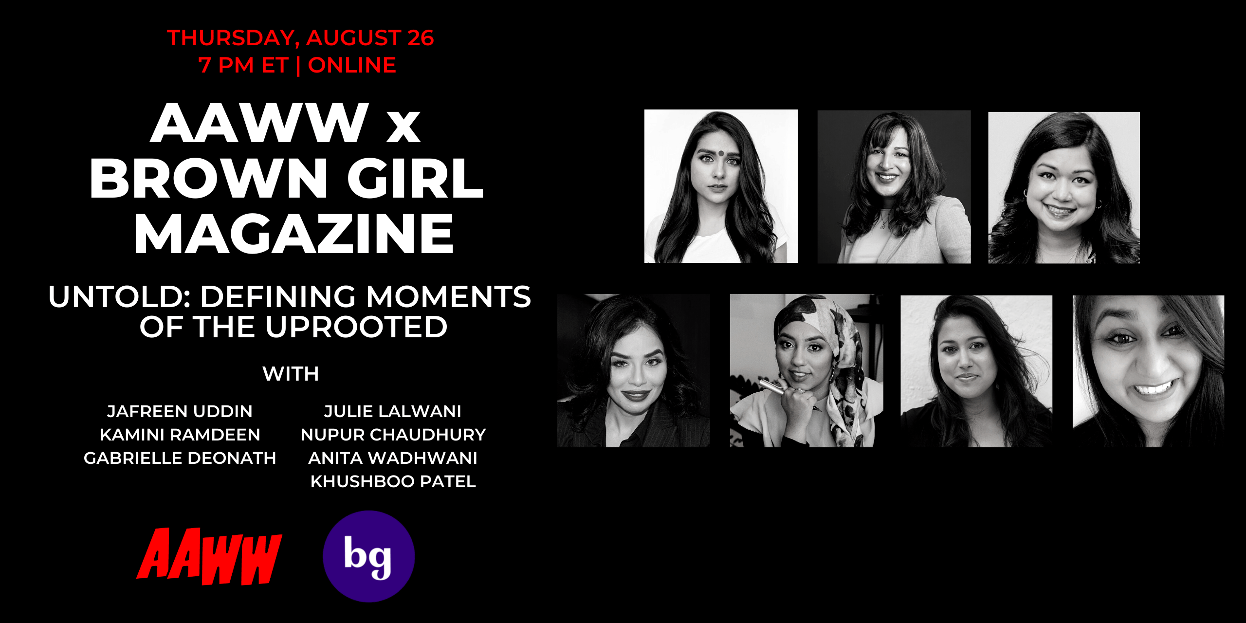 AAWW x Brown Girl Magazine: untold: defining moments of the uprooted