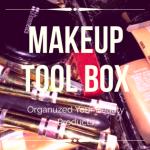 Personal Makeup Tool Box and Organizer