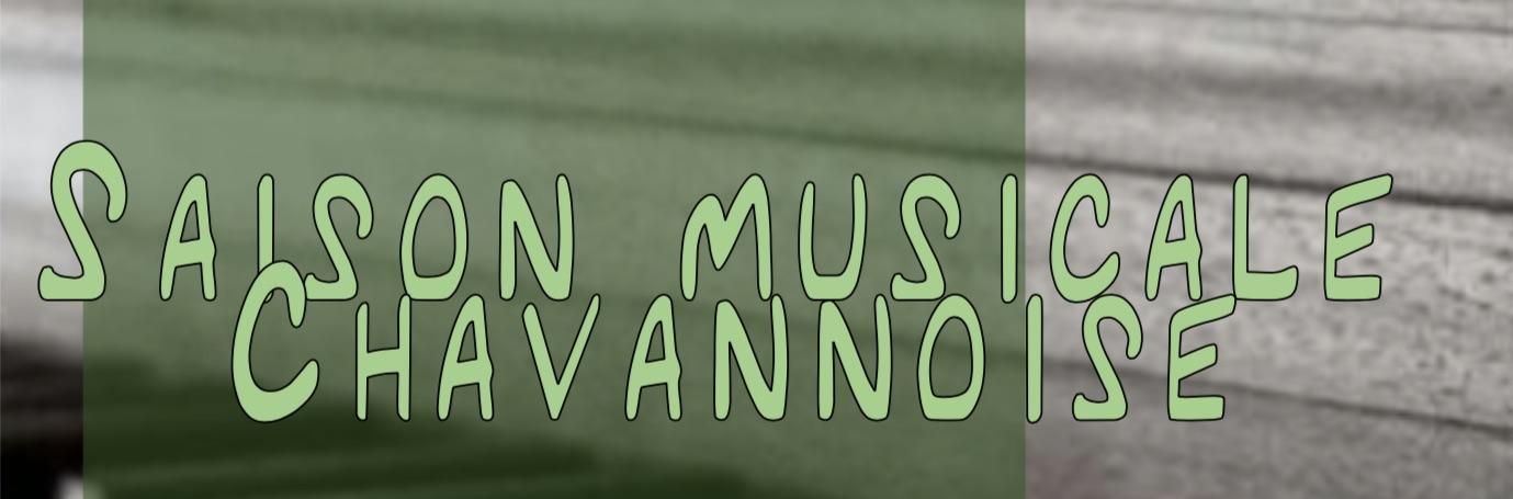Saison musicale chavannoise