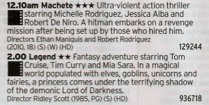 0010 C4 - Or you can enjoy this weird double bill on Channel 4; a decent Robert Rodriguez film that kind of wears out the joke and Ridley Scott's stab at a fantasy film
