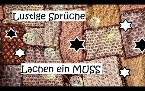 Lustige Sprüche: Lachen ein MUSS!!!