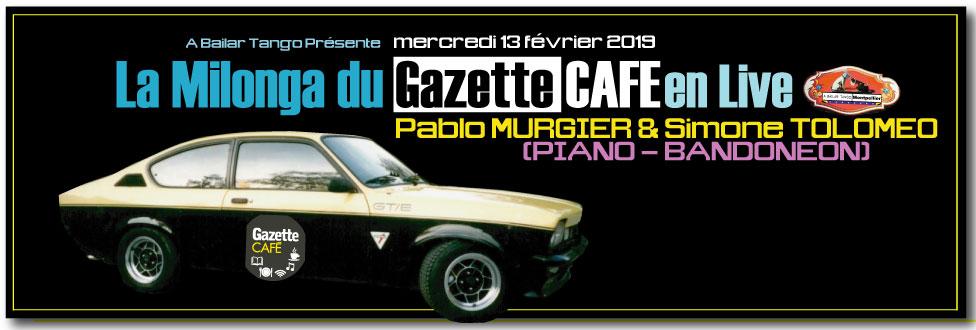 La Milonga du Gazette Café 13.02.19