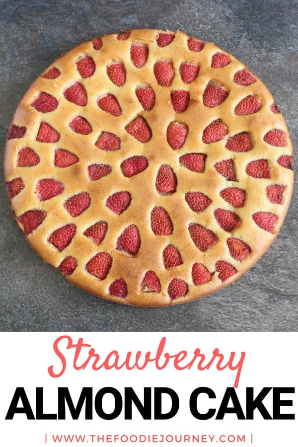 A Quick and Easy Strawberry Almond Cake. And it is a Gluten Free Cake!