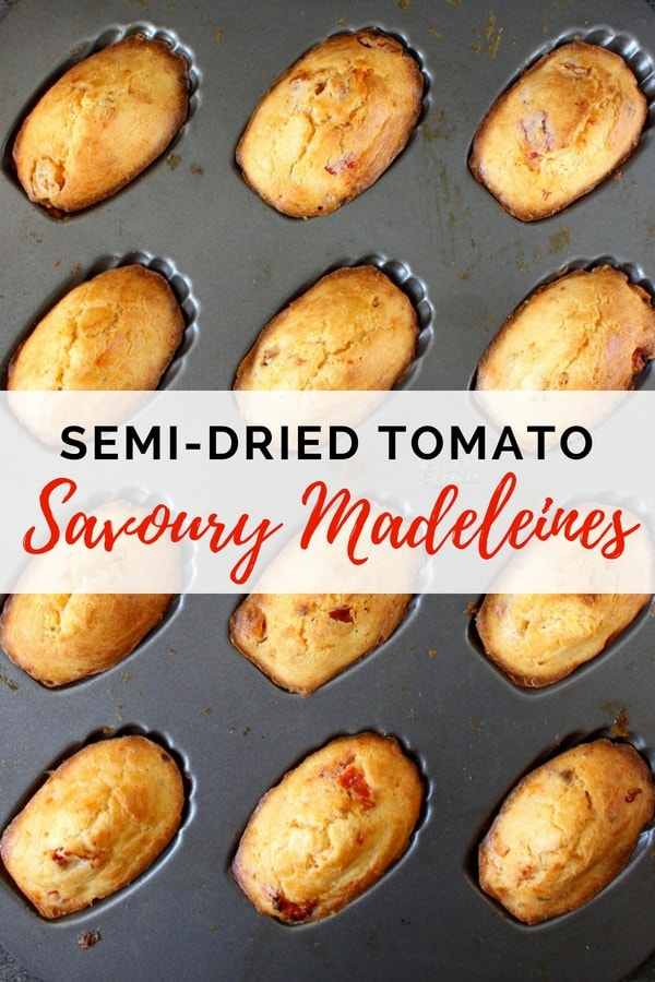 Semi Dried Tomato Savoury Madeleines. This super easy french pastry recipe is perfect as an light appetiser or an every day snack. It's also a super original crowd-pleasing party food idea !