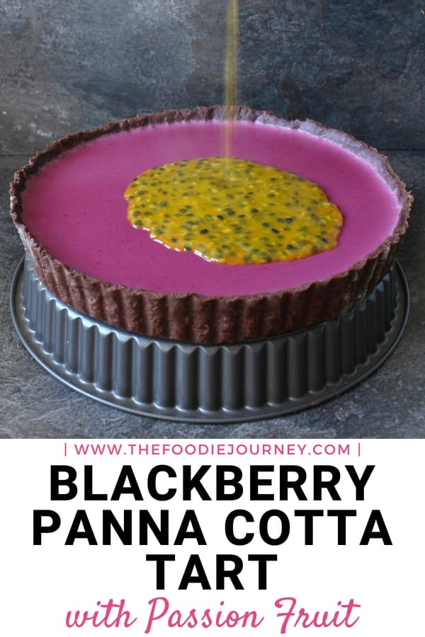Blackberry Panna Cotta Tart with Passion Fruit: a deliciously colourful homemade tart with a cacao tart dough