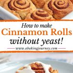 How to make CInnamon Rolls without yeast