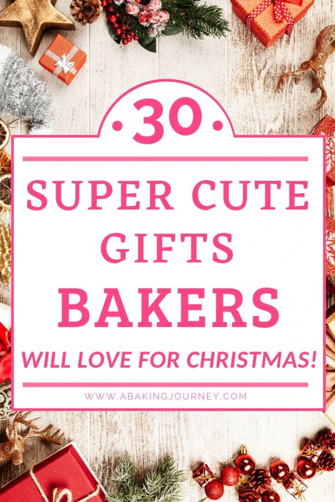 30 Super Cute Gifts Bakers will love for Christmas