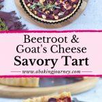 Beetroot & Goats Cheese Savory Tart