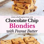 Chocolate Chip Blondies with Peanut Butter