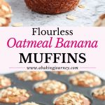 Flourless Oatmeal Banana Muffins
