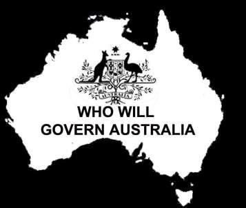 WHO WILL GOVERN AUSTRALIA 2016