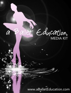 A BALLET EDUCATION MEDIA KIT