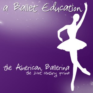 The American Ballerina in the 21st century