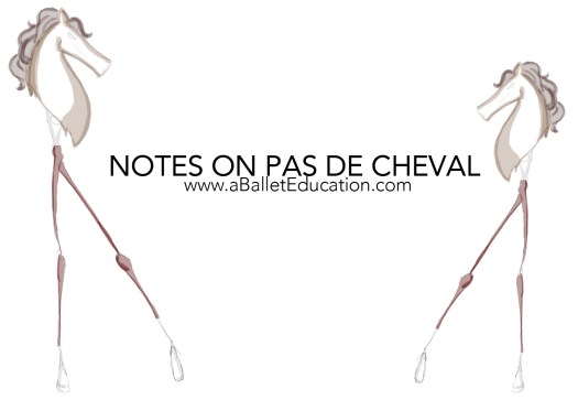 Notes on Pas De Cheval