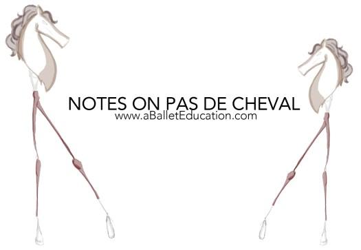 Notes on Pas De Cheval