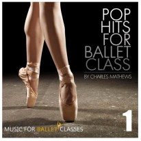 music for ballet class pop charles matthews