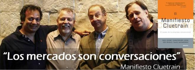 Manifiesto Cluetrain Conversaciones Empresas