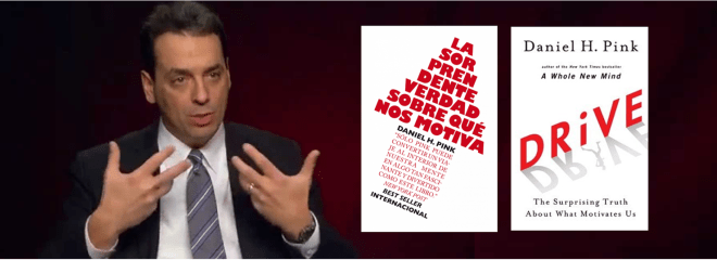 Daniel Pink La Sorprendente Verdad Sobre Lo Que Nos Motiva