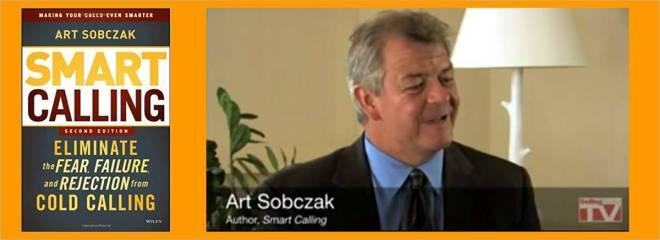 "10 Claves Para Prospección Comercial, Cómo Prospectar Clientes, Según Art Sobczak Autor De ""Smart Calling"""