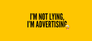 im not lying i am advertising