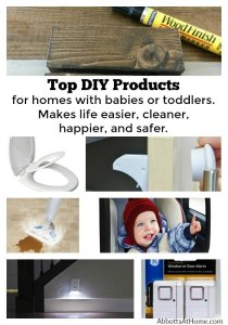 My Top DIY Products for new parents and parents of toddlers. They make life easier, cleaner, happier, and safer.