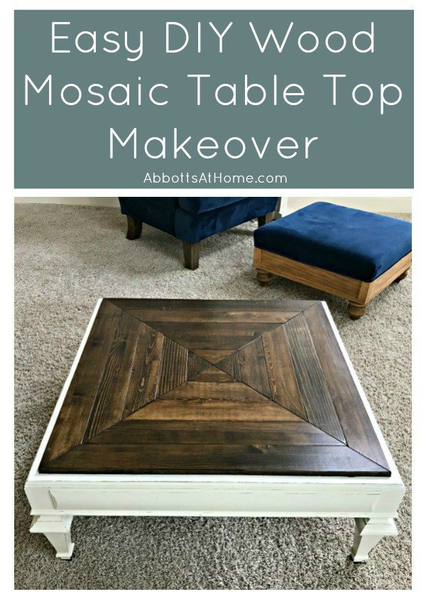 How I updated a damaged table top with a wood mosaic DIY Table Top makeover. #AbbottsAtHome #FurnitureMakeover #TableTop #TableDIY #WoodMosaic