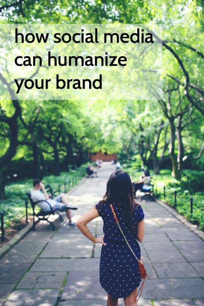 social media humanizes