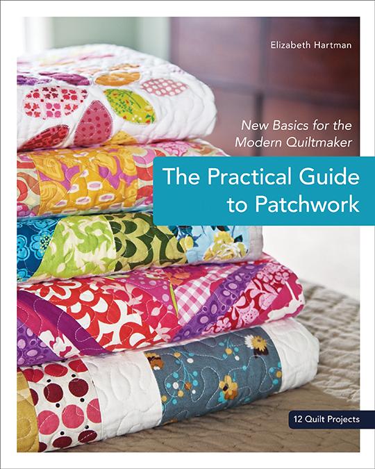 ElizabethHartman_PracticalGuidetoPatchwork
