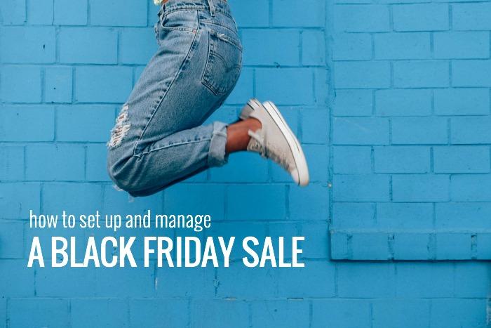 manage black friday sale