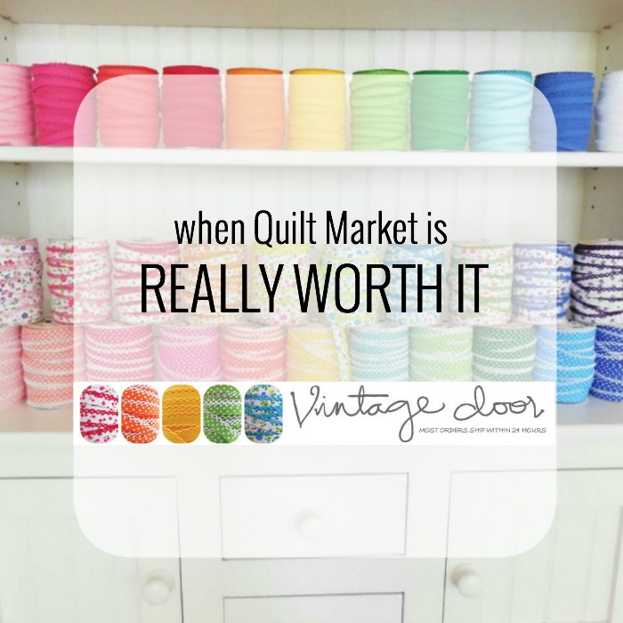 quilt market worth it